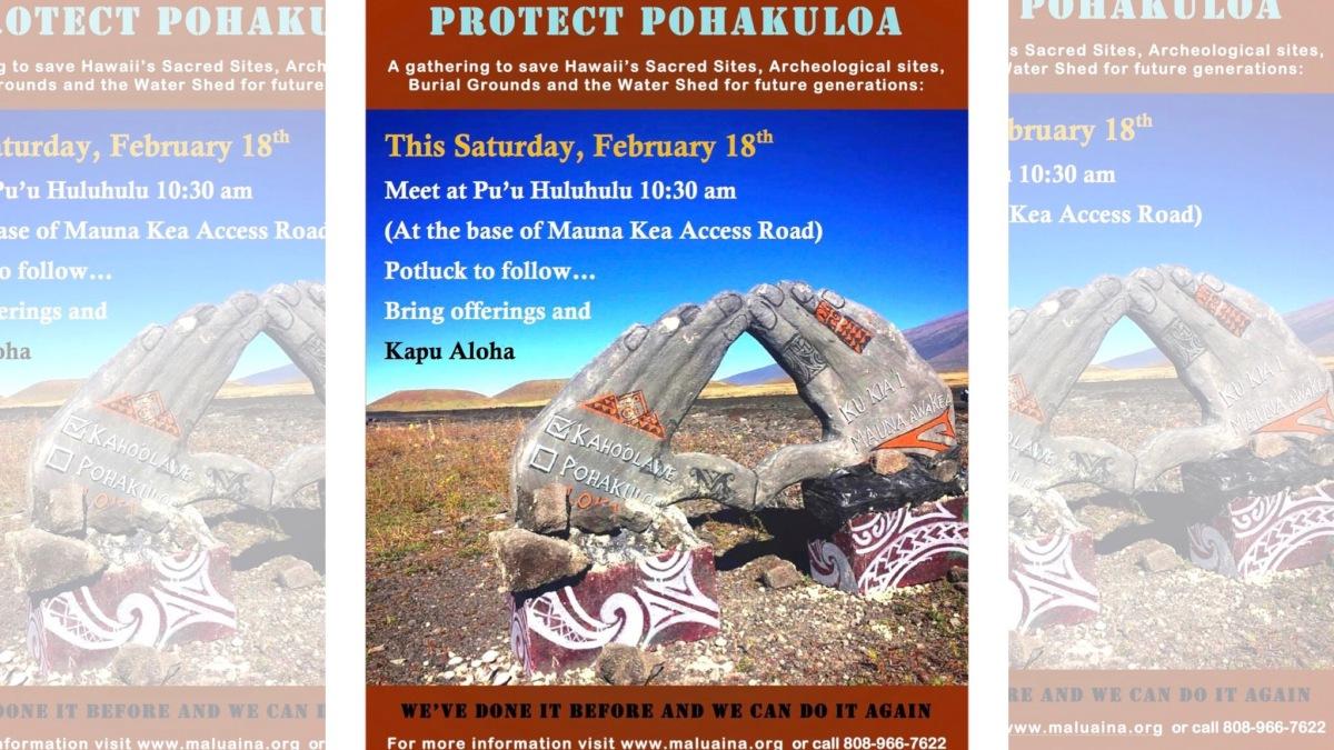 Protect Pohakuloa Gathering at Puuhuluhulu Tomorrow 10:30am, 2/18/2017